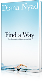 Find a Way : One Untamed and Courageous Life