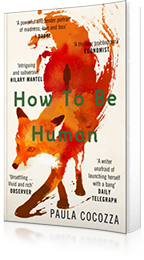How to Be Human : Shortlisted for the Desmond Elliott Prize 2018