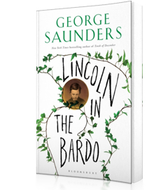 Lincoln in the Bardo : SHORTLISTED FOR THE MAN BOOKER PRIZE 2017