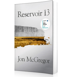 Reservoir 13 : Longlisted for the Man Booker Prize 2017