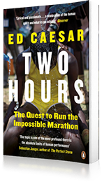 Two Hours : The Quest to Run the Impossible Marathon