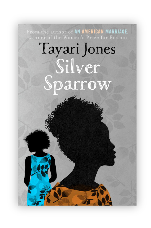 Silver Sparrow : From the Winner of the Women's Prize for Fiction, 2019