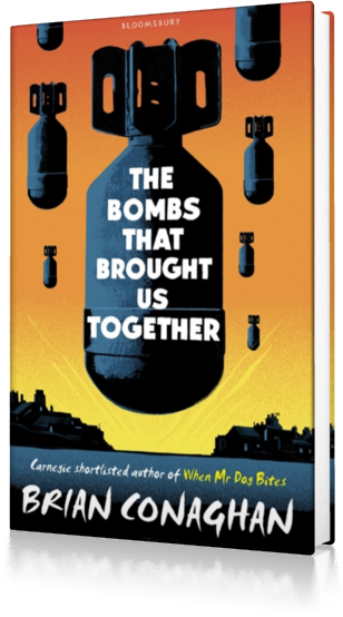 The Bombs That Brought Us Together : Shortlisted for the Costa Children's Book Award 2016