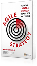 Agile Strategy : How to create a strategy ready for anything