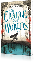 The Cradle of All Worlds : The Jane Doe Chronicles