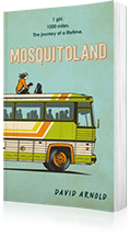 Mosquitoland : 'Sparkling, startling, laugh-out-loud' Wall Street Journal