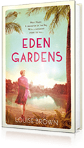 Eden Gardens : The unputdownable story of love in an Indian summer