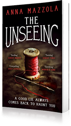 The Unseeing : A twisting tale of family secrets