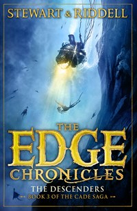 The Edge Chronicles 13: The Descenders : Third Book of Cade, Paperback / softback Book