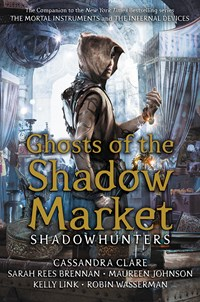Ghosts of the Shadow Market, Hardback Book