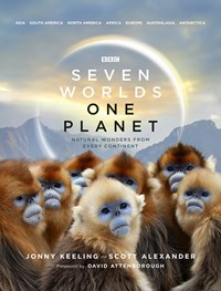 Seven Worlds One Planet, Hardback Book